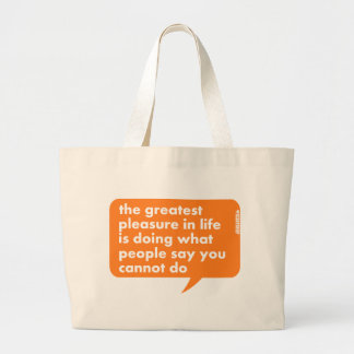 Do What People Say You Cannot Do Large Tote Bag
