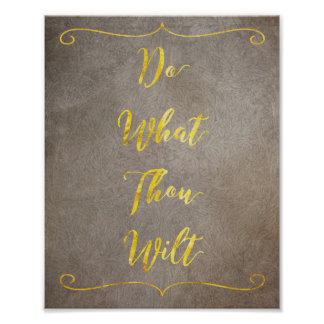 Do What Thou Wilt - Gold on Brown Poster