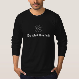 Do what thou wilt, with hexagram tee shirt