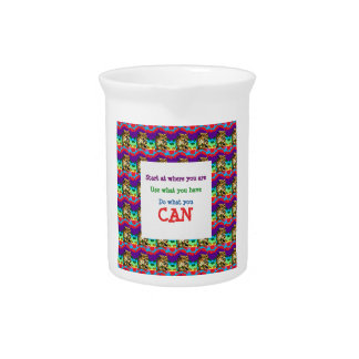 Do what you can wisdom quote text words saying beverage pitchers