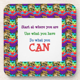 Do what you can wisdom quote text words saying drink coaster