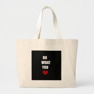 DO WHAT YOU Heart Jumbo Tote Bag