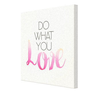Do What You Love 2 Canvas Print