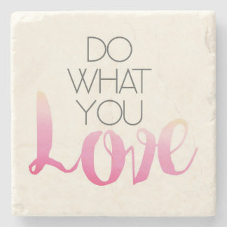 Do What You Love 2 Stone Coaster