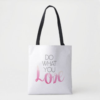 Do What You Love 2 Tote Bag