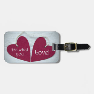 Do What You Love 3 Luggage Tag