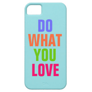 Do What You Love, Blue background iPhone 5 iPhone SE/5/5s Case