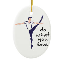 Do What You Love Ceramic Ornament