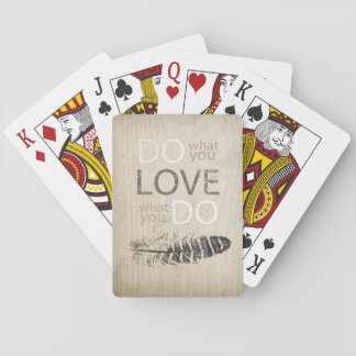 Do What You Love | Feather and inspirational Poker Cards