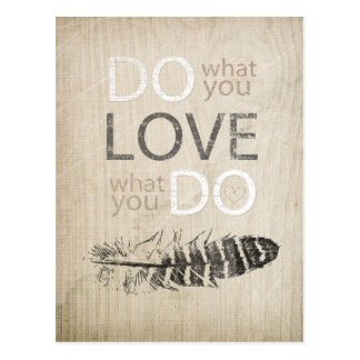 Do What You Love | Feather and inspirational Postcard