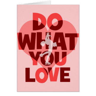 do what you love figure skating card