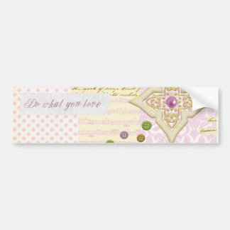 Do what you love - Girly Pink & Cream collage Bumper Stickers