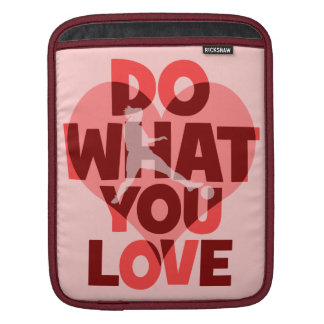 do what you love soccer sleeve for iPads
