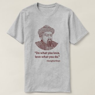 Do what you love... T-Shirt