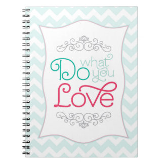 Do What You Love Teal Chevron Notebook