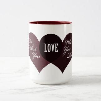 Do What You Love Two-Tone Coffee Mug