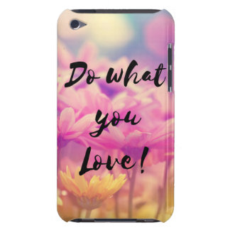 """""""Do what you Love"""" Typography Quote Purple Flowers iPod Touch Case"""