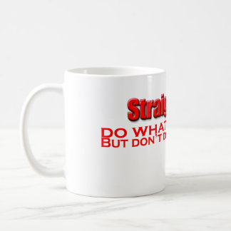 do-what-you-want classic white coffee mug