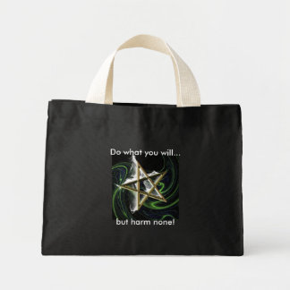 Do what you will... but harm none! tote bag