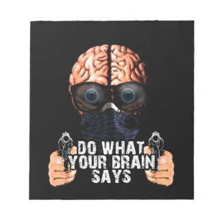 Do what your brain says notepad