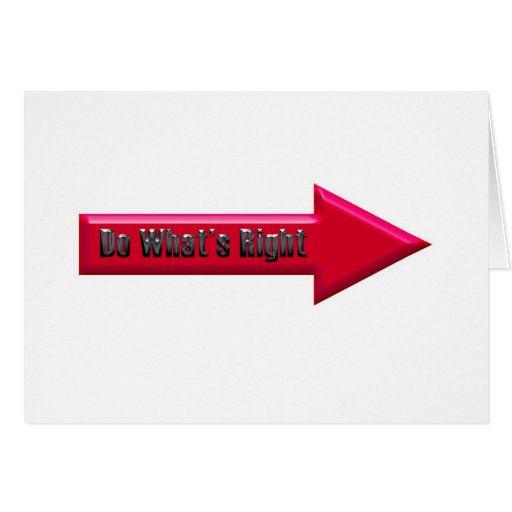 Do What's Right Greeting Card