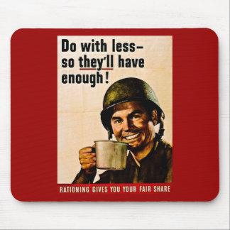 Do With Less - Vintage WWII Rationing Mouse Pad