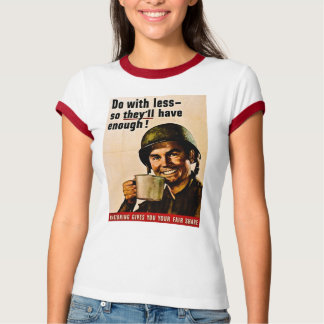 Do With Less - Vintage WWII Rationing T-Shirt