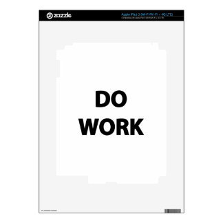 Do Work iPad 3 Skins