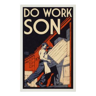 do work son poster
