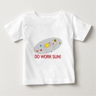 Do Work Sun! Baby T-Shirt