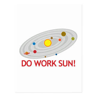 Do Work Sun! Postcard
