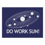 Do Work Sun! Poster