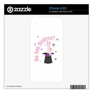 Do You Believe Decal For The iPhone 4S
