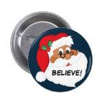Do You Believe in Black Santa Claus? 2 Inch Round Button