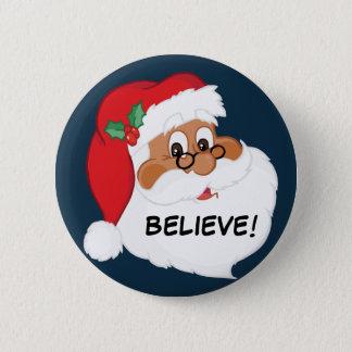Do You Believe in Black Santa Claus? Button
