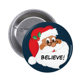 Do You Believe in Black Santa Claus Pin