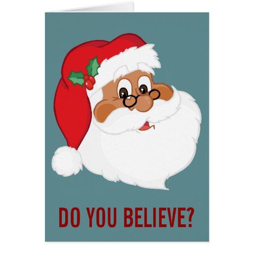 Do You Believe in Black Santa Claus? Card