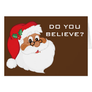 Do You Believe in Black Santa Claus? Stationery Note Card