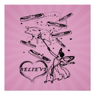 Do You Believe in the Bacon Fairy? Poster