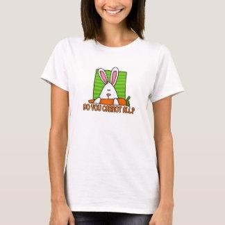 do you carrot all T-Shirt