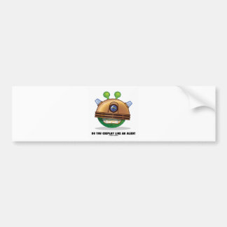 Do You Cosplay Like An Alien? Green Alien Face Bumper Sticker