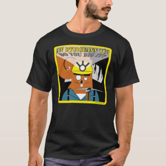 Do You Dig It? 2 T-Shirt