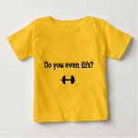 """""""Do you even lift?"""" Baby Tee"""