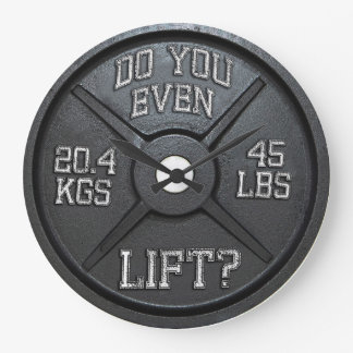 Do You Even Lift - Barbell Plate Wall Clock