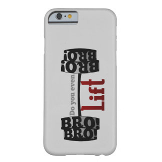 Do you even lift bro barbells barely there iPhone 6 case
