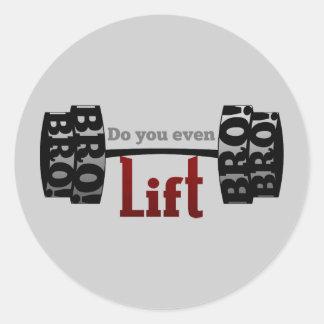 Do you even lift bro barbells round sticker