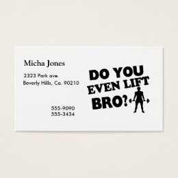 Do You Even Lift Bro? Business Card