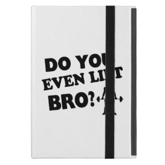 Do You Even Lift Bro? Cover For iPad Mini