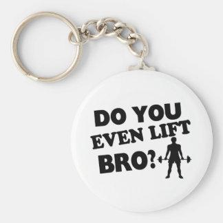 Do You Even Lift Bro? Keychain