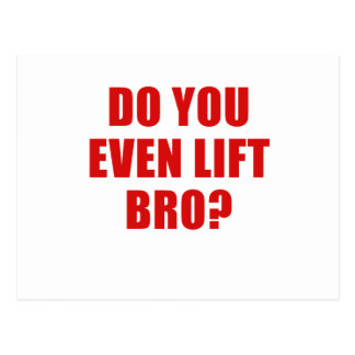 Do You Even Lift Bro Postcard